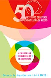 """Encuentro de Diseño y Arquitectura  """"Atmósferas Humanistas de la Arquitectura"""""""