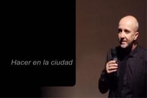 Pensar y Hacer Ciudad  /     Arq. Julio Gaeta